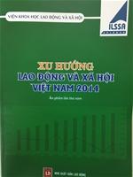 Xu hướng lao động và xã hội Việt Nam 2014